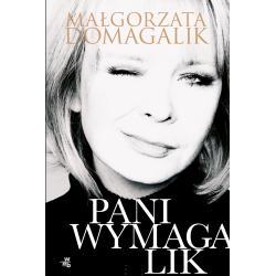 PANI WYMAGALIK Domagalik Małgorzata