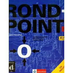 ROND POINT 1 PODRĘCZNIK + CD. JĘZYK FRANCUSKI. Josiane Labascoule, Christian Lause, Corinne Royer