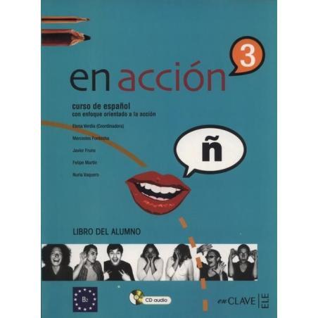 EN ACCION 3. PODRĘCZNIK + 2x CD. Elena Verdia