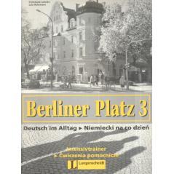 BERLINER PLATZ 3 INTENSIVTRAINER. ĆWICZENIA POMOCNICZE. Christiane Lemcke, Lutz  Rohrmann