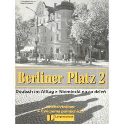 BERLINER PLATZ 2. INTENSIVTRAINER. ĆWICZENIA. LICEUM, Christiane Lemcke, Lutz Rohrmann TECHNIKUM.