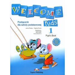 WELCOME KIDS 1. PODRĘCZNIK + CD. NAUCZANIE POCZĄTKOWE. Jenny Dooley, Virginia Evans