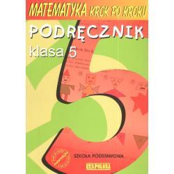 MATEMATYKA KROK PO KROKU. SP KL 5.  PODRĘCZNIK Jerzy Ryszard