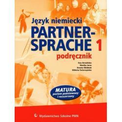 PARTNER-SPRACHE-1. PODRĘCZNIK. MATURA POZIOM PODSTAWOWY I ROZSZERZONY. Ewa Brewińska, Monika Joras