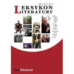 WIELKI LEKSYKON LITERATURY. Michał Kuziak Andrzej Zawadzki Michał Hanczakowski
