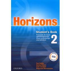 HORIZONS 2. JĘZYK ANGIELSKI. PODRĘCZNIK. LICEUM, TECHNIKUM. Paul Radley, Daniela Simons, Małgorzata Wieruszewska