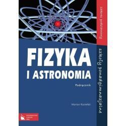 FIZYKA I ASTRONOMIA. PODRĘCZNIK. ZAKRES PODSTAWOWY. LICEUM, TECHNIKUM.  Marian Kozielski