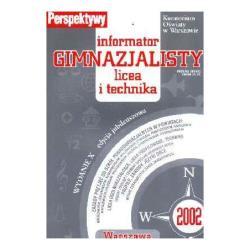 PERSPEKTYWA  - INFORMATOR GIMNAZJALISTY LICEA I TECHNIKA