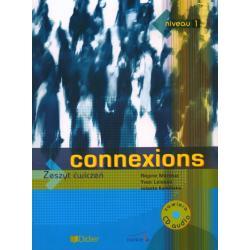 CONNEXIONS 1. ĆWICZENIA + CD. JĘZYK FRANCUSKI. Jolanta Kamińska, Regine Merieux, Yves Loiseau