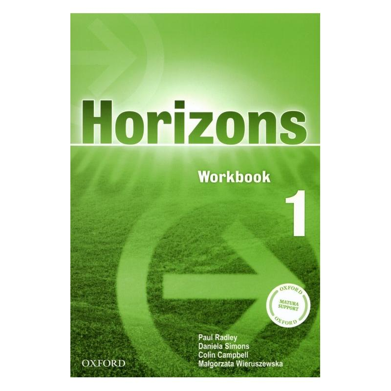 HORIZONS 1. ĆWICZENIA. JĘZYK ANGIELSKI. Paul Radley