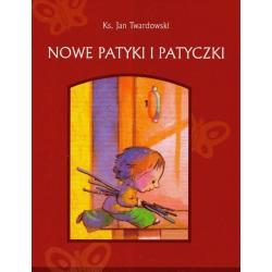 NOWE PATYKI I PATYCZKI Twardowski Jan