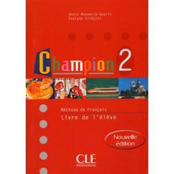 CHAMPION 2. PODRĘCZNIK. JĘZYK FRANCUSKI. Annie  Monnerie-Goarin