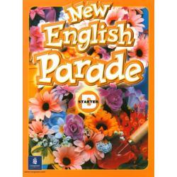 ENGLISH PARADE NEW STARTER B. PODRĘCZNIK. EDUKACJA WCZESNOSZKOLNA. Mario Herrera