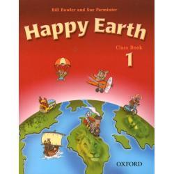 HAPPY EARTH 1. PODRĘCZNIK. SZKOŁA PODSTAWOWA. Bill Browler, Sue Parminter