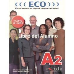 ECO LIBRO DEL ALUMNO. PODRĘCZNIK +CD. Alfredo Gonzalez Hermoso, Carlos Romero Duenas