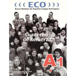 ECO CUADERNO DE REFUERZO A1. ĆWICZENIA. Alfredo Gonzalez Hermoso, Carlos Romero Duenas