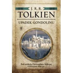 UPADEK GONDOLINU POD REDAKCJĄ CHRISTOPHERA TOLKIENA Tolkien J.r.r