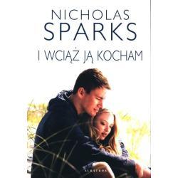 I WCIĄŻ JĄ KOCHAM  Nicholas Sparks