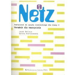 NETZ 2. PORADNIK DLA NAUCZYCIELA. Jacek Betleja, Dorota Wieruszewska