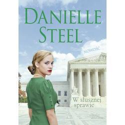 W SŁUSZNEJ SPRAWIE Danielle Steel