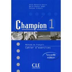 CHAMPION 1. ĆWICZENIA. JĘZYK FRANCUSKI. LICEUM, TECHNIKUM.  Evelyne Sirejols, Annie Monnerie-Goarin
