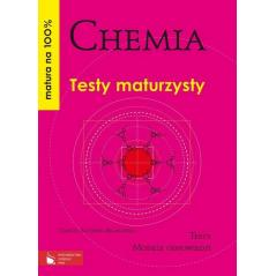 CHEMIA. TESTY MATURZYSTY. Danuta Kotońska-Brancewicz
