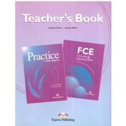 FCE LISTENING&SPEAKING SKILLS 1, PRACTICE EXAM PAPERS 1. JĘZYK ANGIELSKI.  KSIĄŻKA NAUCZYCIELA.  Virginia Evans, James Milton