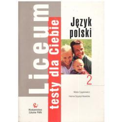 SPRAWDZIANY DLA CIEBIE. JĘZYK POLSKI 2. LICEUM. Maria Cyganowicz, Hanna Szypryt-Nowicka