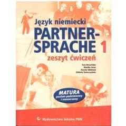 PARNER-SPRECHE 1. ZESZYT ĆWICZEŃ +CD. JĘZYK NIEMIECKI. LICEUM, TECHNIKUM. Ewa Brewińska, Monika Joras