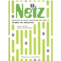 NETZ 3. PORADNIK DLA NAUCZYCIELA. JĘZYK NIEMIECKI. Jacek Betleja, Dorota Wieruszewska