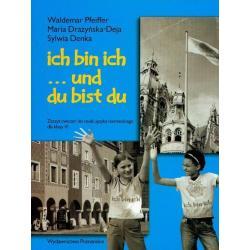 ICH BIN ICH. ZESZYT ĆWICZEŃ + 2x CD. JĘZYK NIEMIECKI. SZKOŁA PODSTAWOWA. Waldemar Pfeiffer