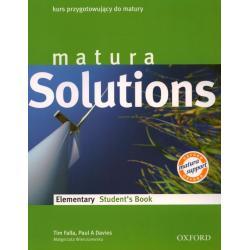 MATURA SOLUTIONS. ELEMENTARY. PODRĘCZNIK. LICEUM, TECHNIKUM.  Tim Falla, Paul Davies