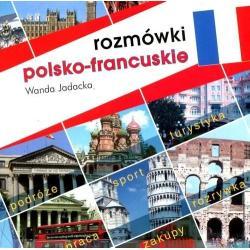 ROZMÓWKI POLSKO-FRANCUSKIE Wanda Jadacka