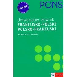 PONS UNIWERSALNY SŁOWNIK FRANCUSKO-POLSKI POLSKO-FRANCUSKI Agnieszka Stanisławska