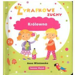 ŻYRAFKOWE ZUCHY KRÓLEWNA  Anna Wiśniewska