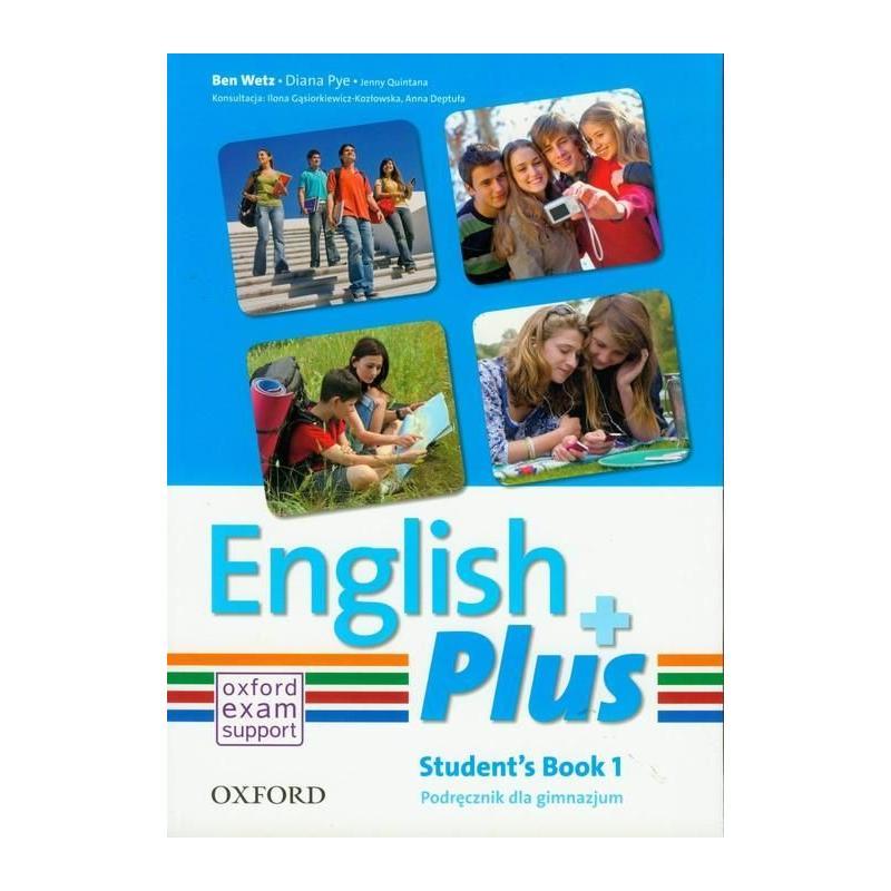 JĘZYK ANGIELSKI ENGLISH PLUS 1 PODRĘCZNIK GIMN Diana Pye, Ben Wetz, Jenny Quintana
