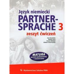 PARTNER SPRACHE 3. ZESZYT ĆWICZEŃ +CD. JĘZYK NIEMIECKI. MATURA POZIOM PODSTAWOWY I ROZSZERZONY.  Ewa Brewińska