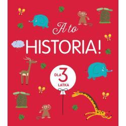 A TO HISTORIA! DLA 3- LATKA