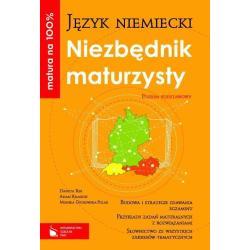 MATURA NA 100%. JĘZYK NIEMIECKI. NIEZBĘDNIK MATURZYSTY + CD. Adam Krasicki, Monika Ostrowska-Polak, Danuta Kin