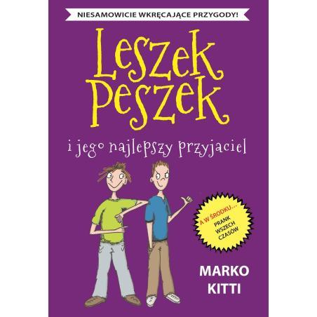 LESZEK PESZEK I JEGO NAJLEPSZY PRZYJACIEL Marko Kitti