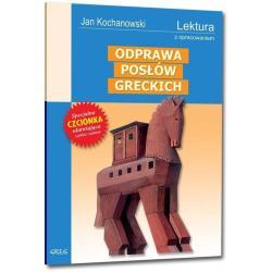 ODPRAWA POSŁÓW LEKTURA Z OPRACOWANIEM Jan Kochanowski