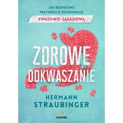 ZDROWE ODKWASZANIE Hermann Straubinger