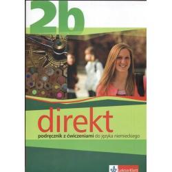 DIREKT 2B. PODRĘCZNIK Z ĆWICZENIAMI +CD. JĘZYK NIEMIECKI.LICEUM, TECHNIKUM. Giorgio Motta, Beata Ćwikowska