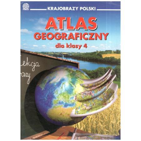 ATLAS GEOGRAFICZNY DLA KLASY 4