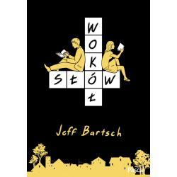 WOKOŁ SŁÓW Jeffrey Bartsch