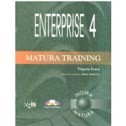 ENTERPRISE 4. MATURA TRAINING. Virginia Evans
