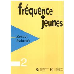FREQUENCE JEUNES. ZESZYT ĆWICZEŃ. JĘZYK FRANCUSKI. Guy Capelle
