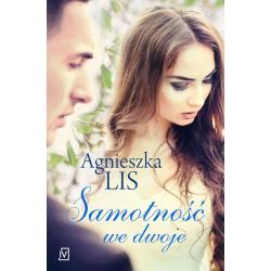 SAMOTNOŚĆ WE DWOJE Lis Agnieszka