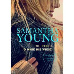 TO CZEGO O MNIE NIE WIESZ Young Samantha