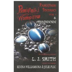 PAMIĘTNIK STEFANO3. PRAGNIENIE. PAMIĘTNIKI WAMPIRÓW L.J. Smith